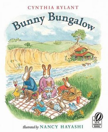 Bunny Bungalow by RYLANT CYNTHIA