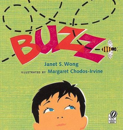 Buzz by WONG JANET S.