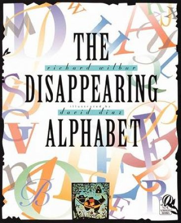 Disappearing Alphabet by WILBUR RICHARD