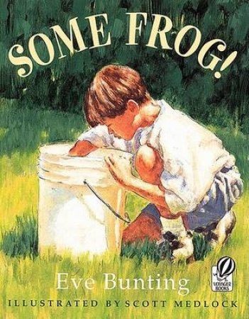 Some Frog! by BUNTING EVE