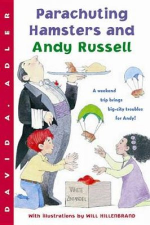 Parachuting Hamsters and Andy Russell by ADLER DAVID A.