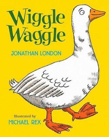 Wiggle Waggle by LONDON JONATHAN