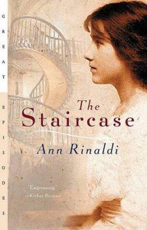 Staircase by RINALDI ANN