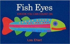 Fish Eyes by EHLERT LOIS