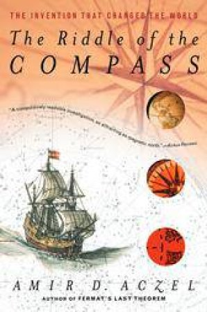 Riddle of the Compass by ACZEL AMIR D.