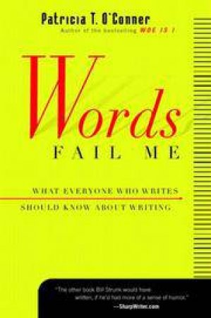 Words Fail Me by O'CONNER PATRICIA T.
