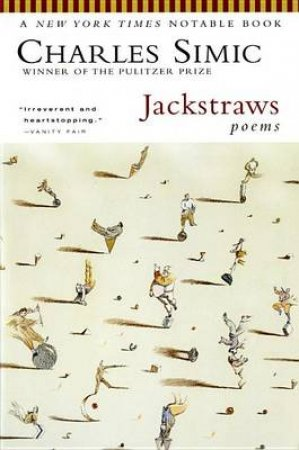 Jackstraws by SIMIC CHARLES