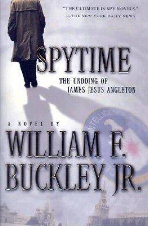 Spytime by BUCKLEY JR.WILLIAM F.