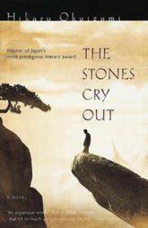 Stones Cry Out by OKUIZUMI HIKARU