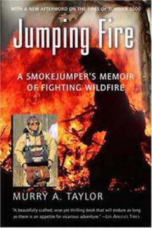 Jumping Fire by TAYLOR MURRY A.