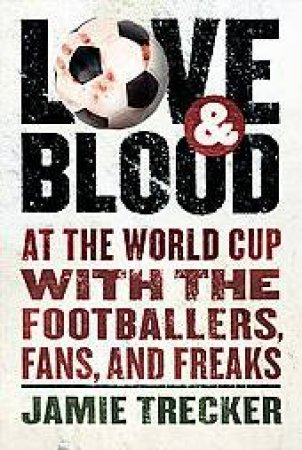Love and Blood by TRECKER JAMIE