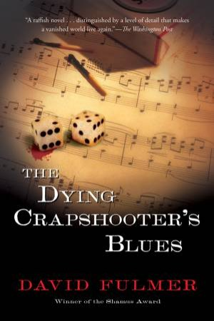 Dying Crapshooter's Blues by FULMER DAVID