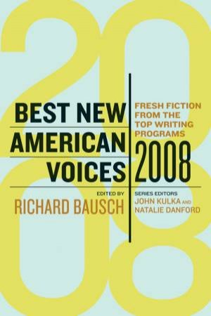 Best New American Voices 2008 by KULKA JOHN
