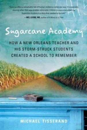 Sugarcane Academy by TISSERAND MICHAEL