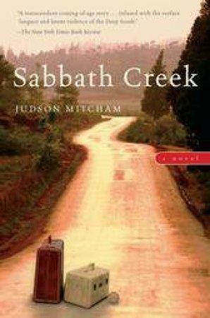 Sabbath Creek by MITCHAM JUDSON