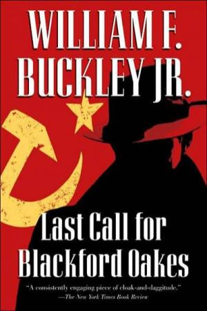 Last Call for Blackford Oakes by BUCKLEY JR.WILLIAM F.