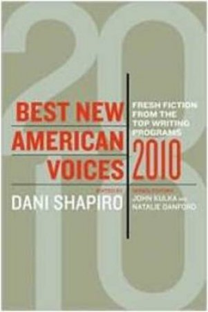 Best New American Voices 2010 by KULKA JOHN