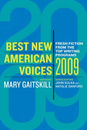 Best New American Voices 2009 by GAITSKILL MARY