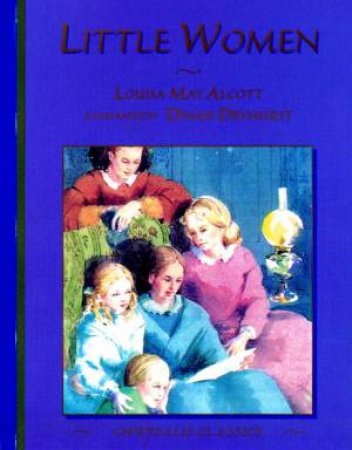Chrysalis Classics: Little Women by Louisa May Alcott