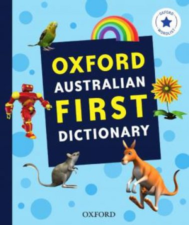 Oxford Australian First Dictionary by Various
