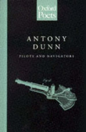 Pilots and Navigators by Antony Dunn