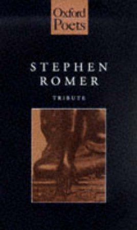 Tribute by Stephen Romer
