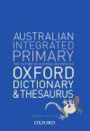 Australian Integrated Primary School Dictionary & Thesaurus by GWYNN