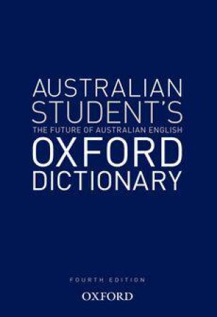 Oxford Australian Student's Colour Dictionary 4 ed by Various