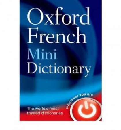 Oxford French Mini Dictionary 6 ed. by Various