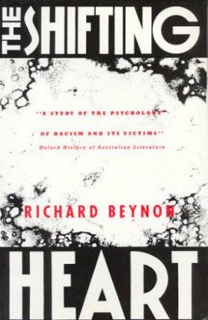 The Shifting Heart - Playscript by Richard Beynon