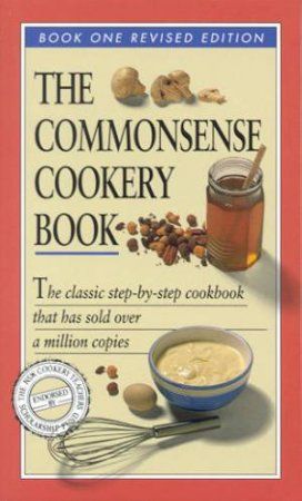 The Commonsense Cookery Book 1 by Various