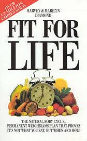 Fit For Life by Harvey & Marilyn Diamond
