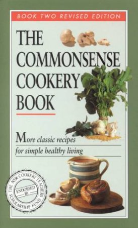 The Commonsense Cookery Book 2 by Molly Breaden