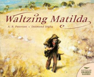 Waltzing Matilda by A B Paterson