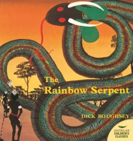 Rainbow Serpent by Dick Roughsey