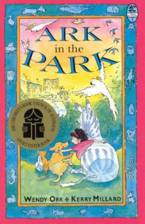 Young Bluegum: The Ark In The Park by Wendy Orr