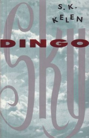 Dingo Sky by Stephen Kelen