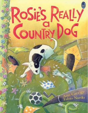 Rosie's Really A Country Dog by Ann Carrigy