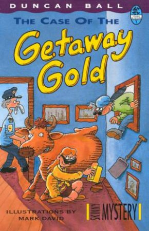 Skinny Mystery: The Case Of The Getaway Gold by Duncan Ball
