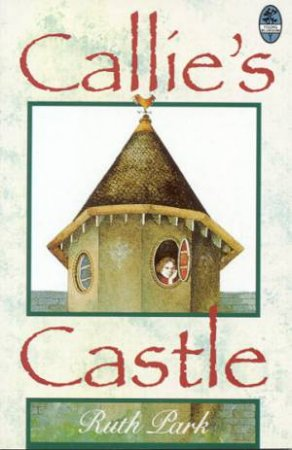 Callie's Castle by Ruth Park