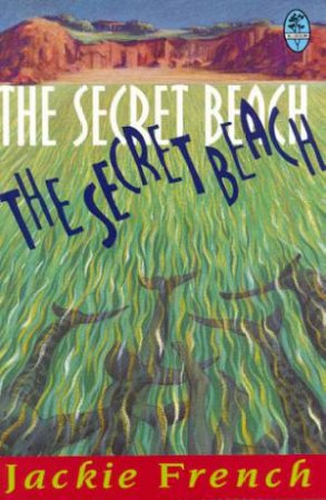 Bluegum: The Secret Beach by Jackie French