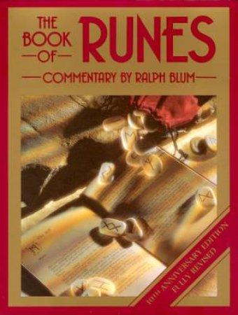 The Book Of Runes by Ralph Blum