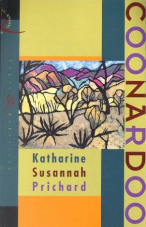 Coonardoo by Katharine S Prichard