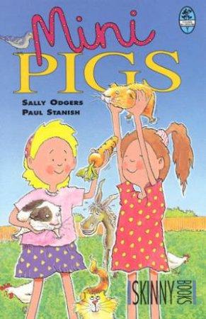 Skinny Books: Minipigs by Sally Odgers