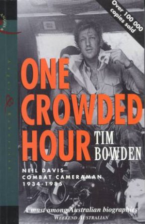 One Crowded Hour by Tim Bowden