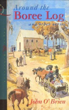 Around The Boree Log by John O'Brien