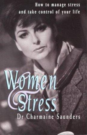 Women & Stress by Charmaine Saunders