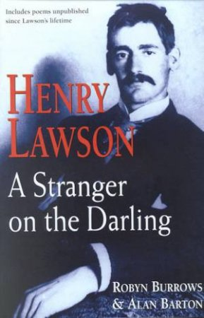 Henry Lawson by Robyn Burrows & Alan Barton