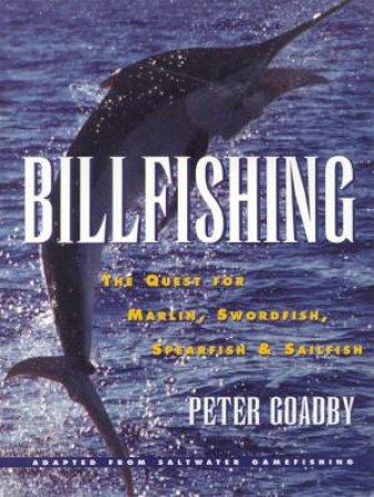 Billfishing by Peter Goadby
