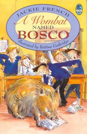 Young Bluegum: A Wombat Named Bosco by Jackie French